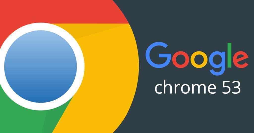 Google-Chrome-53.jpg?w=1024