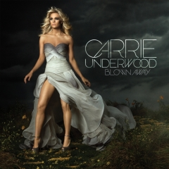 Carrie Underwood Blown Away CD cover