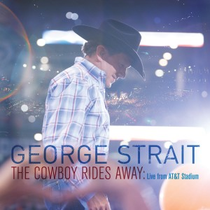 The Cowboy Rides Away: Live from AT&T Stadium Album Art Courtesy: MCA Records Nashville