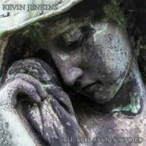 """Cover """"Til The Story's Told"""" by Kevin Jenkins courtesy of Independent Music Promotions"""