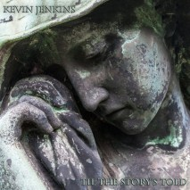 "Cover ""Til The Story's Told"" by Kevin Jenkins courtesy of Independent Music Promotions"