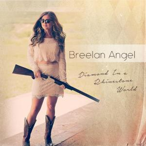breelan angel - diamond in a rhinestone world