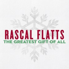 Rascal Flatts' Christmas album: The Greatest Gift of All