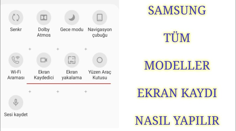 Samsung Ekran Videosu Alma (Screen Recorder)