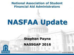 5.2016 NASFAA Update Stephen Payne pdf 300x225 - 5