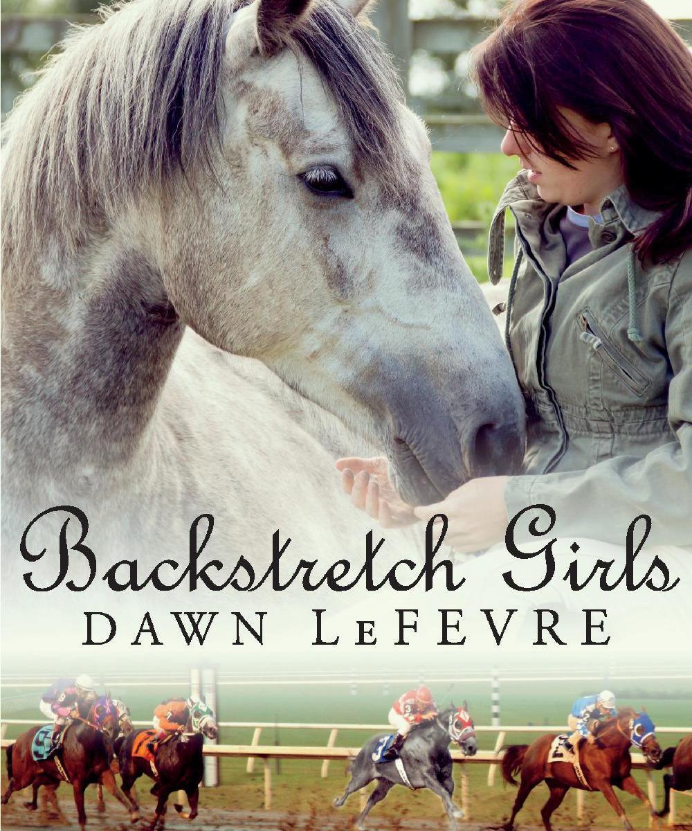 Backstretch Girls by Dawn LeFevre