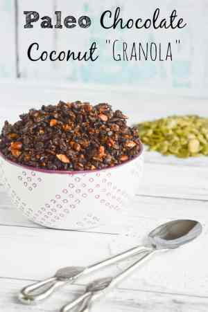 Paleo Chocolate Coconut Granola