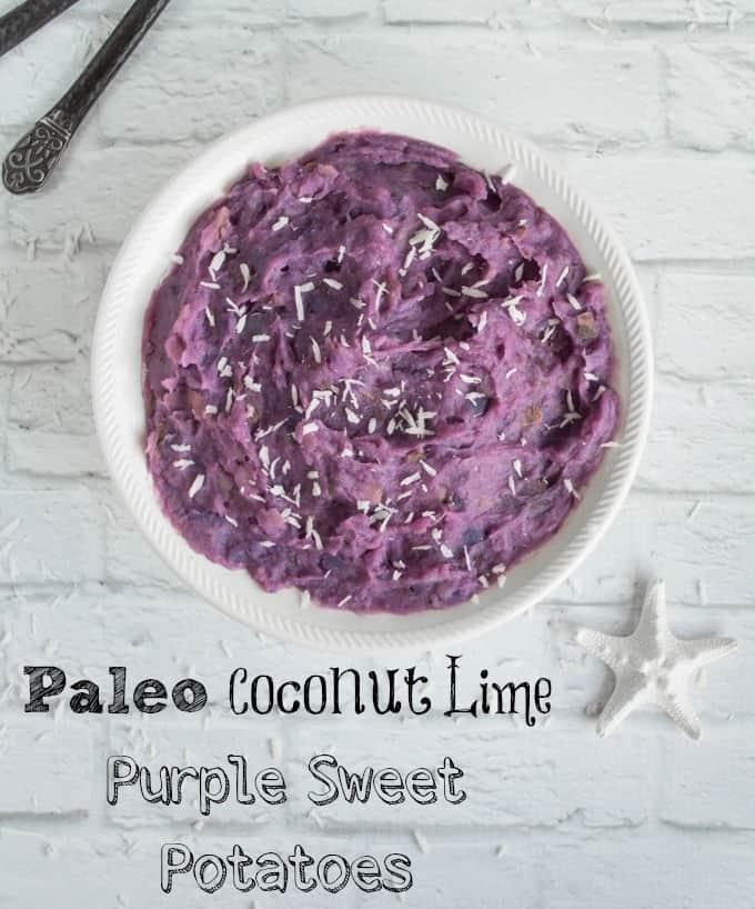 Paleo Coconut Lime Purple Sweet Potatoes