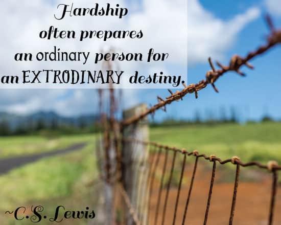 Hardship Often Prepares Ordinary