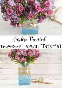 Ombre Painted Beachy Vase Vase Tutorial