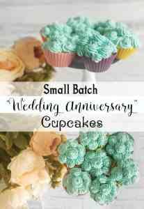 Wedding Anniversary Small Batch Cupcake Recipe
