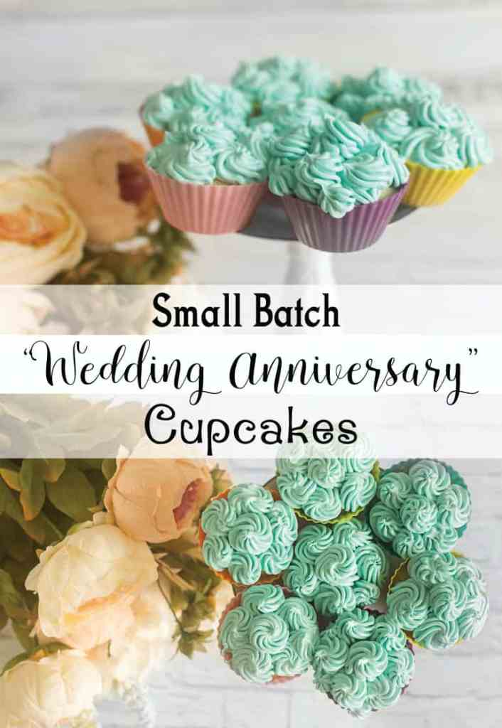 Wedding anniversary small batch cupcake recipe small batch wedding anniversary cupcakes junglespirit Image collections