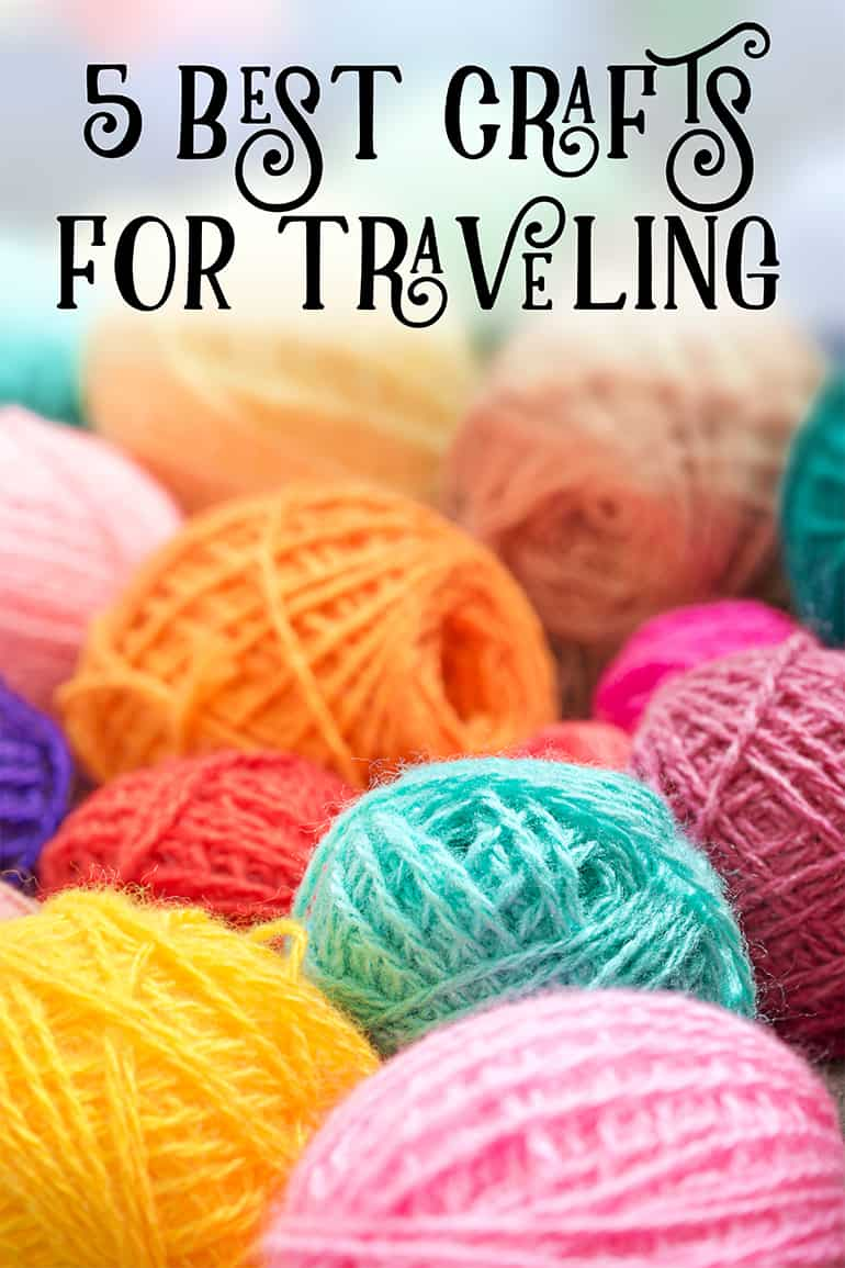5 best crafts for traveling - tried and true travel crafts