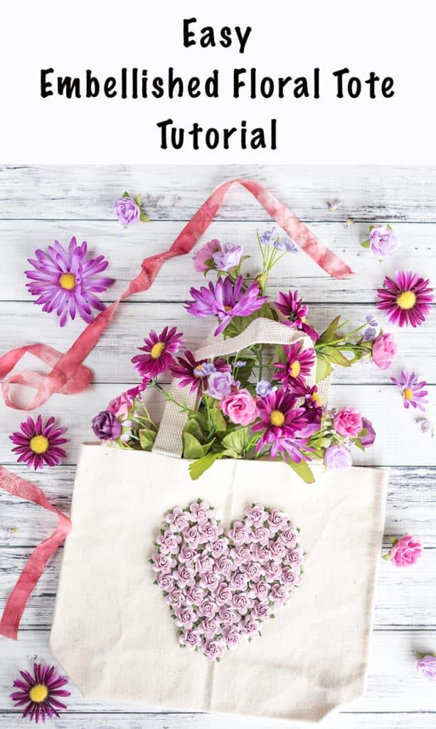 easy embellished floral tote tutorial