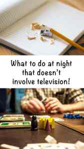 What to Do at Night that Doesn't Involve Television