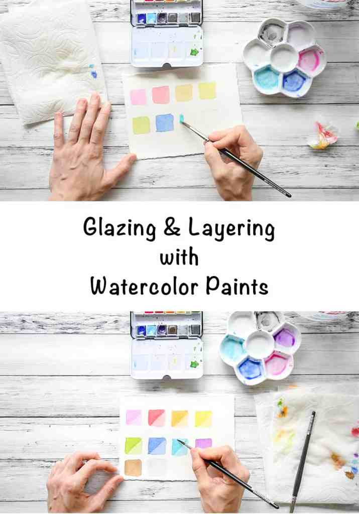 glazing and layering with watercolor paints