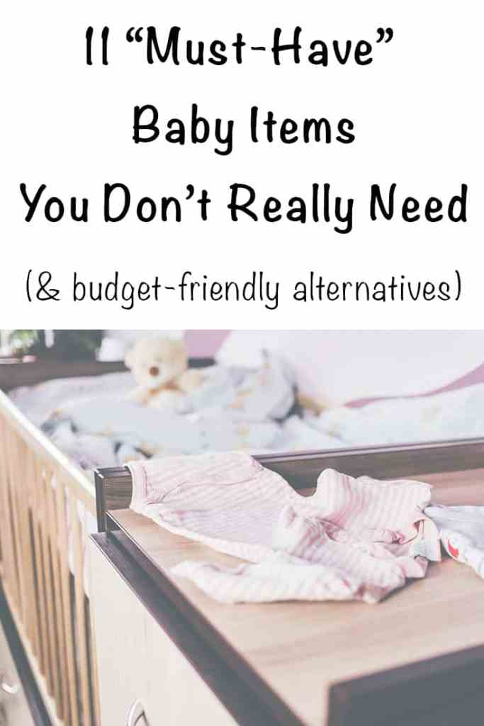 11 baby items you don't really need and budget-friendly alternatives