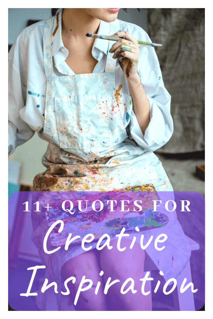 11+ quotes for creative inspiration