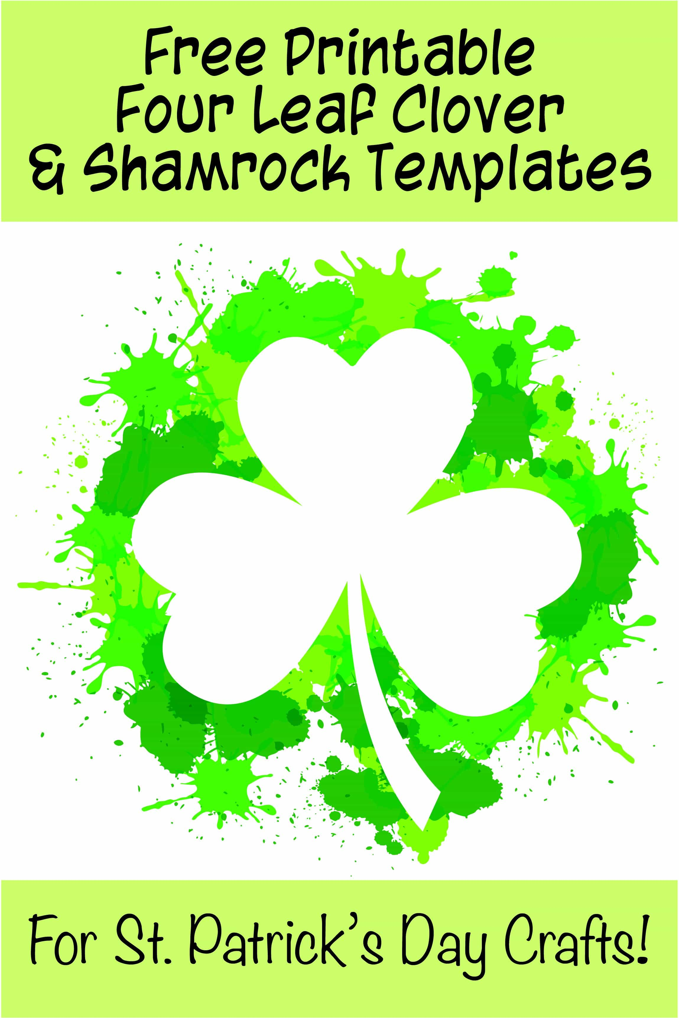 17 Free Printable Four Leaf Clover Amp Shamrock Templates