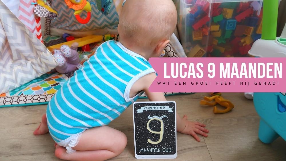 Lucas 9 maanden