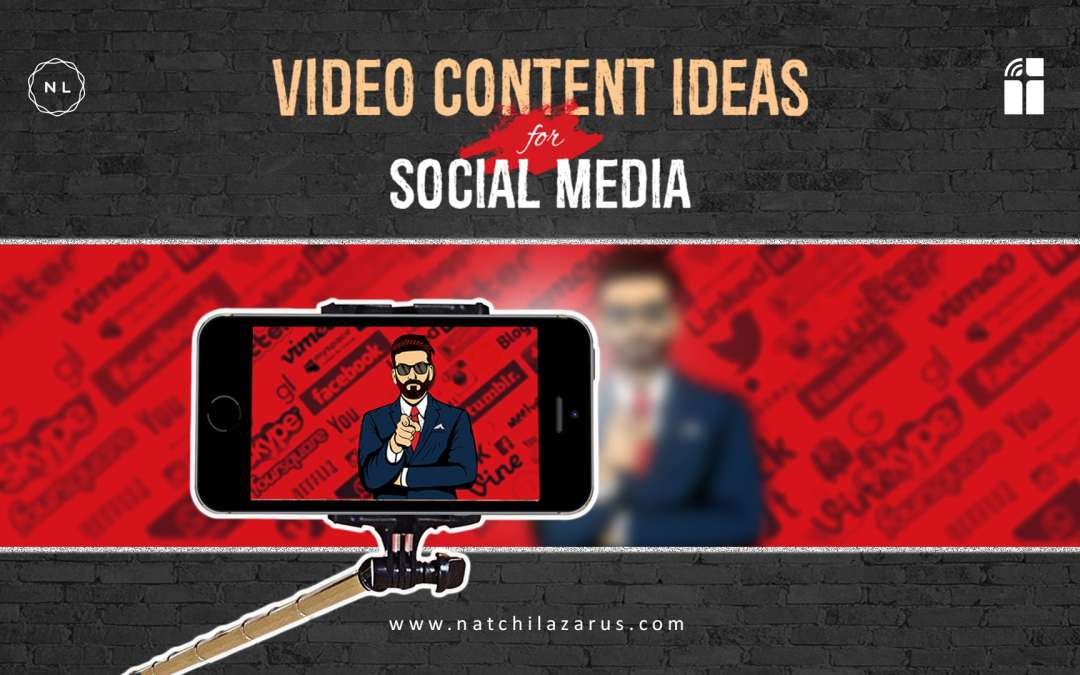 10 Video Content Ideas for Social Media Success in 2019