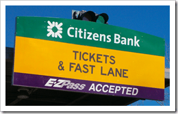 This sign is now my traffic enemy. And by association, I hate Citizens Bank. I don't know where that bank is, but if I see one, I know to hate it.