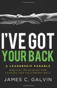 I've Got Your Back-A Leadership Parable (Book Cover)
