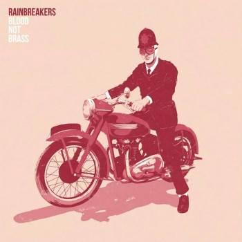 Blood Not Brass by The Rainbreakers