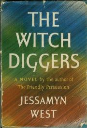 First edition cover of The Witch Diggers by Jessamyn West