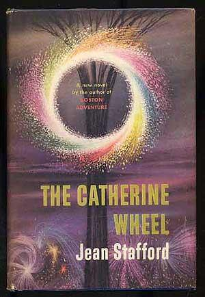 First edition cover of The Catherine Wheel by Jean Stafford