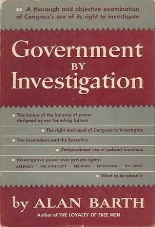 Government by Investigation by Alan Barth