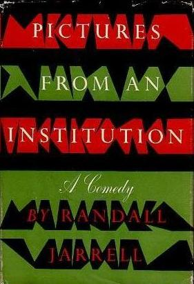 1995_Pictures from an Institution by Randall Jarrell book cover
