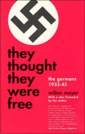 cover of They Thought They Were Free by Milton Mayer
