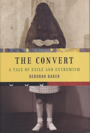 Deborah Baker's The Convert book cover