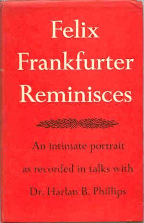 Felix Frankfurter Reminisces by Harlan B Phillips book cover
