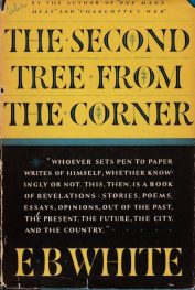 First edition cover of The Second Tree from The Corner by E B White
