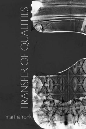 Martha Ronk, Transfer of Qualities book cover