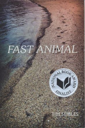 Fast Animal, by Tim Seibles