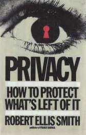 Book jacket for Privacy: How to Protect What's Left of it