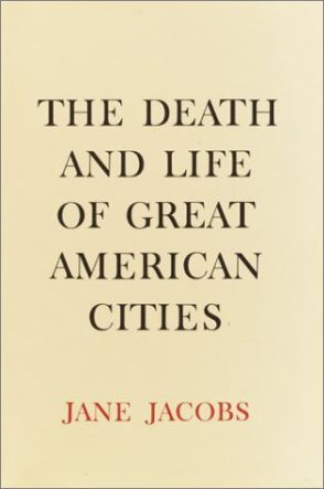 The Death and Life of Great American Cities by Jane Jacobs book cover