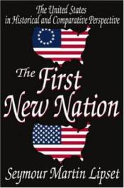 The First New Nation by Seymour Martin Lipset book cover