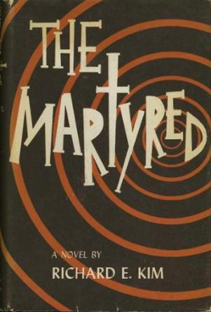 The Martyred by Richard E. Kim book cover