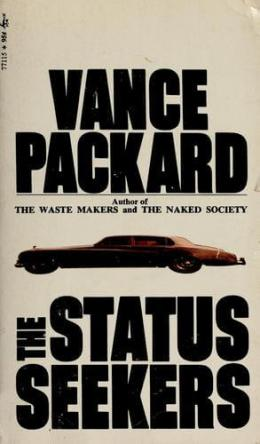 The Status Seekers by vance packard book cover