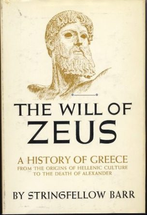 The Will of Zeus by Stringfellow Barr book cover