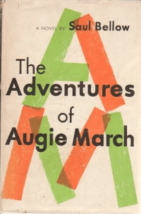 Saul Bellow, The Adventures of Augie March book cover