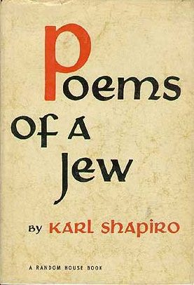 cover of Poems of a Jew by Karl Shapiro