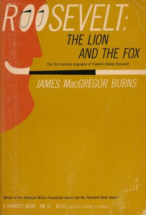 cover of Roosevelt the Lion and the Fox by James MacGregor Burns