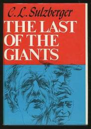 cover of The Last of the Giants by C L Sulzberger