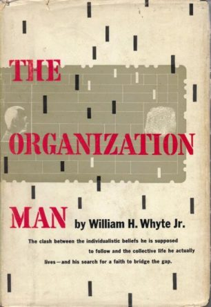 cover of The Organization Man by William H Whyte Jr