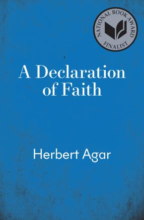 A Declaration of Faith, by Herbert Agar, book cover